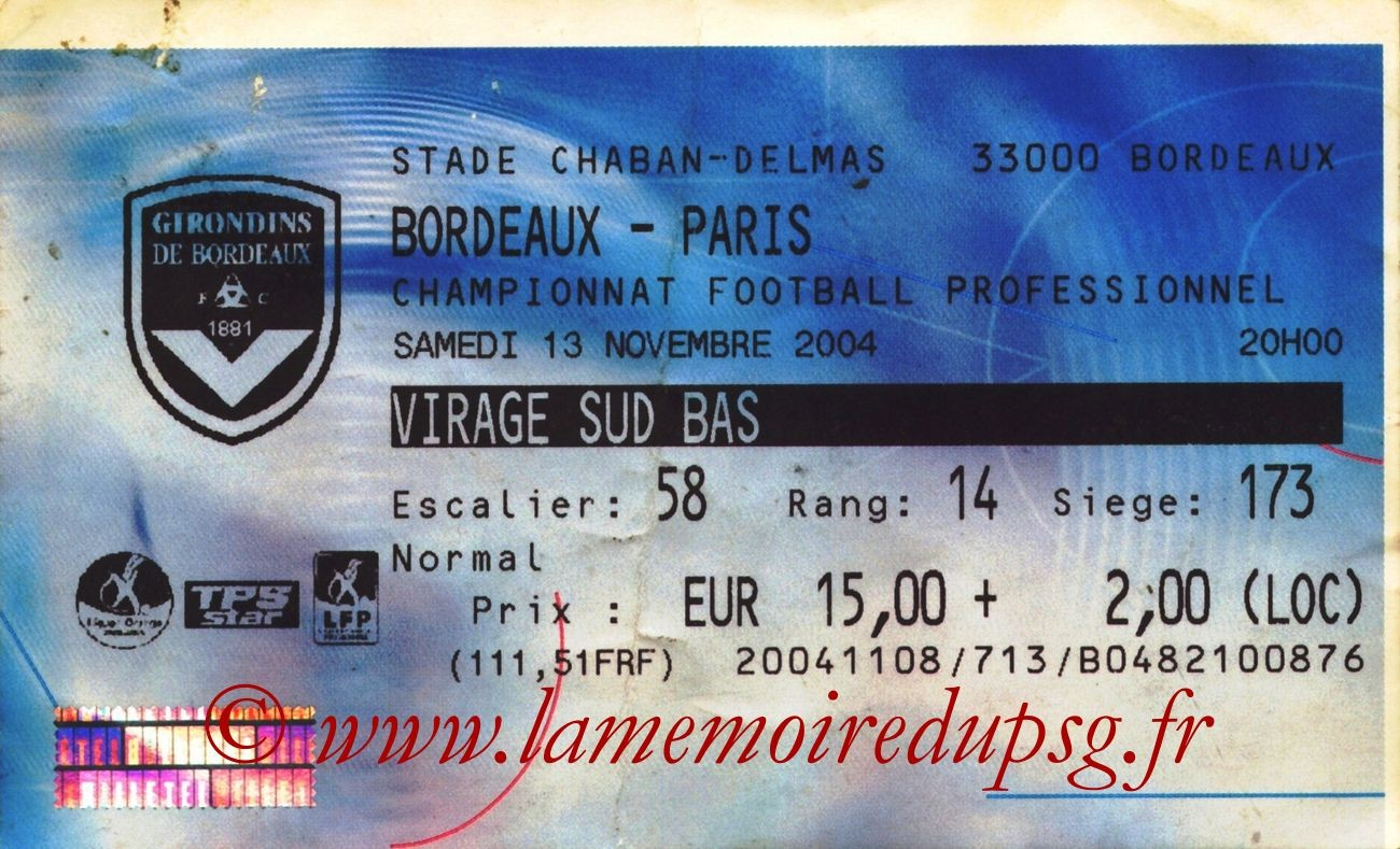2004-11-13  Bordeaux-PSG (14ème L1, Billetel)