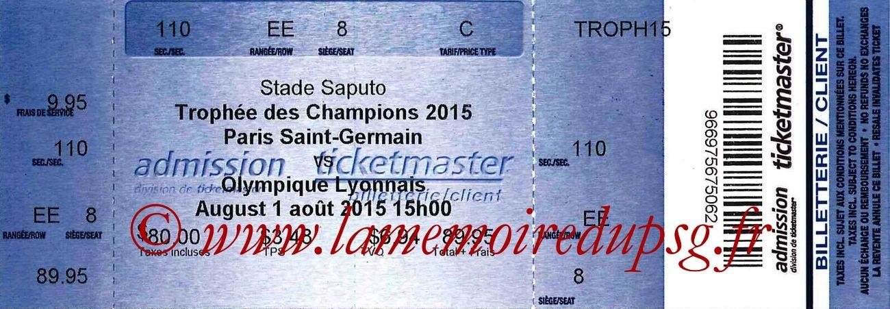 2015-08-01  PSG-Lyon (Trophée des champions à Montréal)