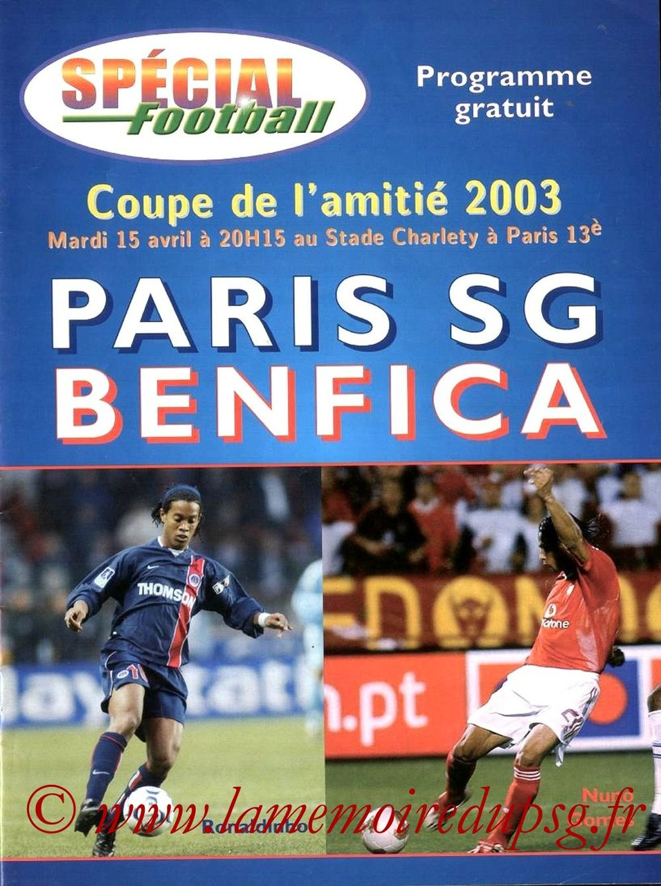 2003-04-15  PSG-Benfica (Coupe de l'amitie 2003 au Stade Charlety, Special football)