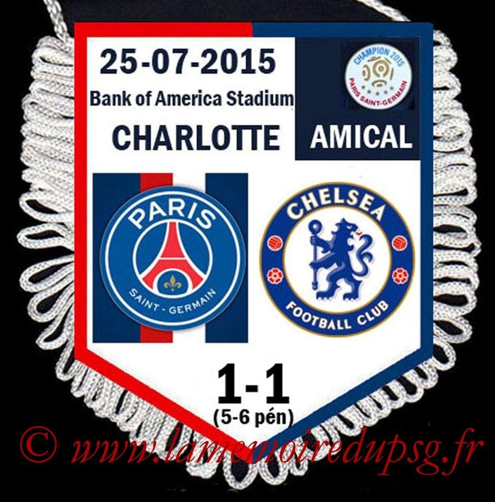 2015-07-25  PSG-Chelsea (Amical à Charlotte)