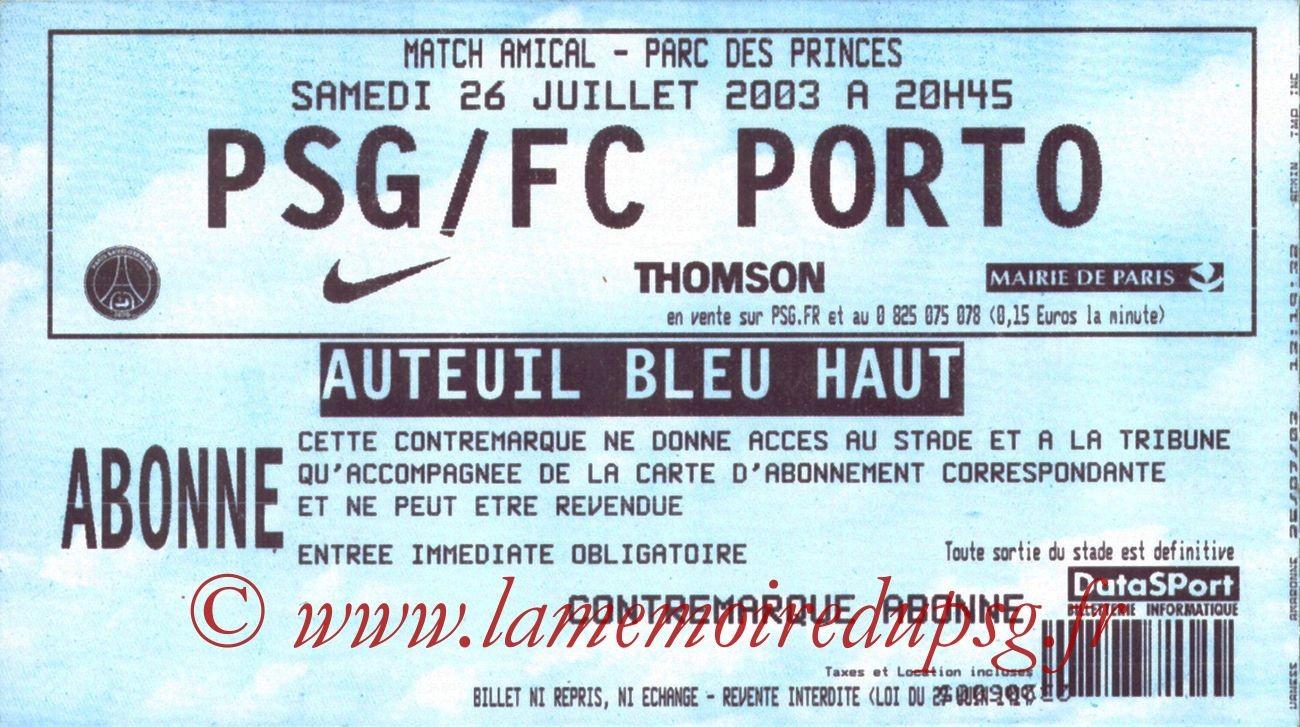 2003-07-26   PSG-FC Porto (Amical au Parc des Princes)
