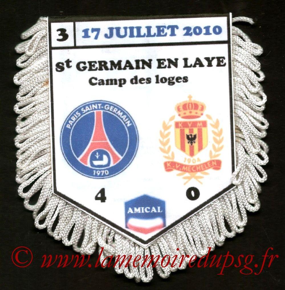 2010-07-17  PSG-FC Malines (Amical au Camp des Loges à huis-clos)