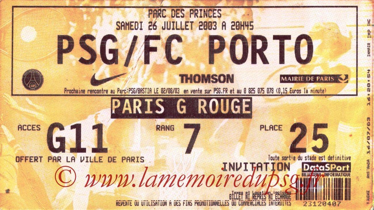 2003-07-26   PSG-FC Porto (Amical au Parc des Princes, bis)