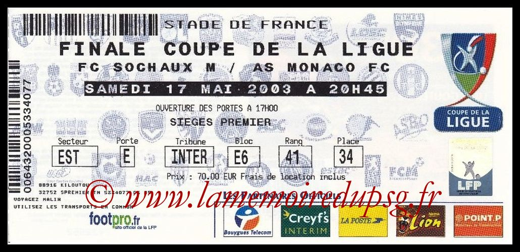 Ticket Finale CL N° 09 - 2003-05-17 - Sochaux-Monaco (Stade de France)