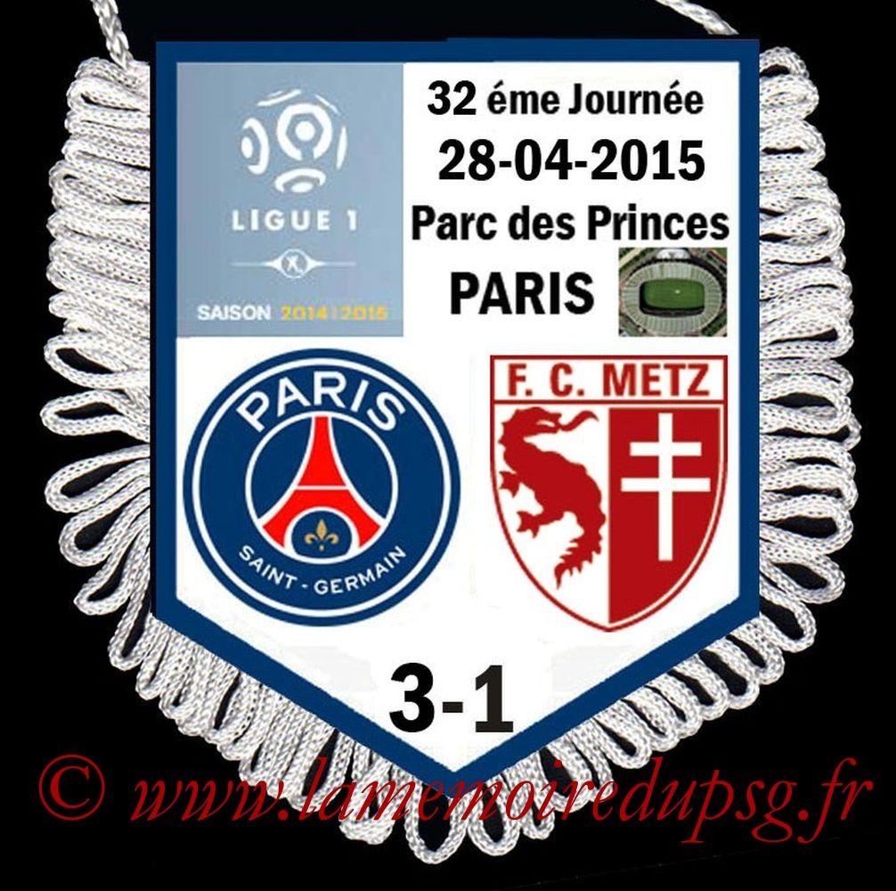 2015-04-28  PSG-Metz (32ème L1 en retard)