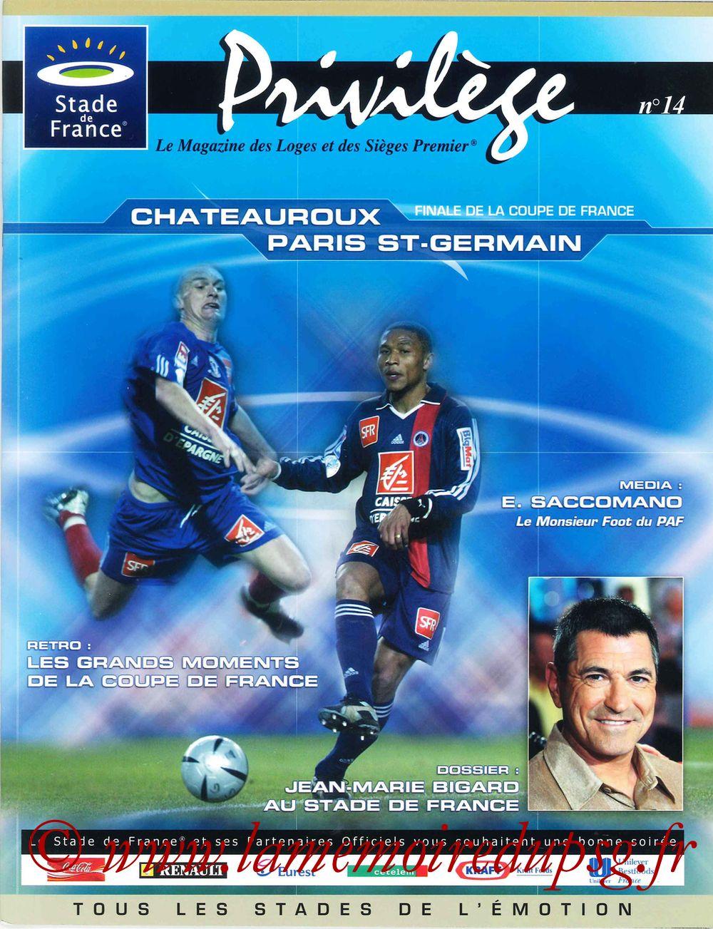 2004-05-29  PSG-Chateauroux (Finale CF à Saint-Denis, Privilège N°14)