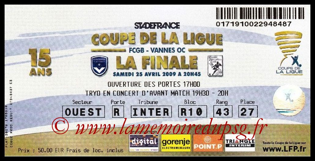 Ticket Finale CL N° 15 - 2009-04-25 - Bordeaux-Vannes (Stade de France)