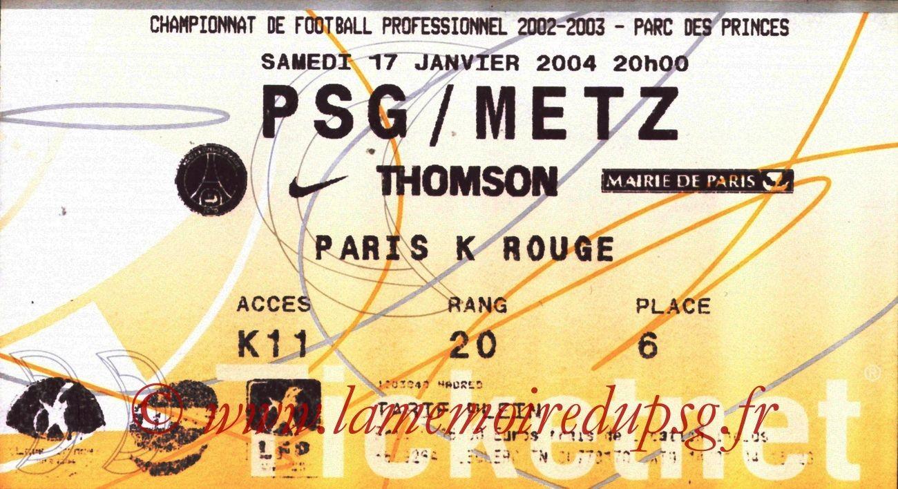 2004-01-17   PSG-Metz (21ème L1, Ticketnet)