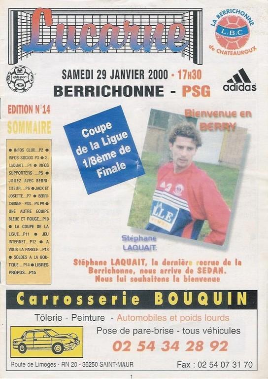 2000-01-29  Chateauroux-PSG (8ème Finale CL, Lucarne N°14)