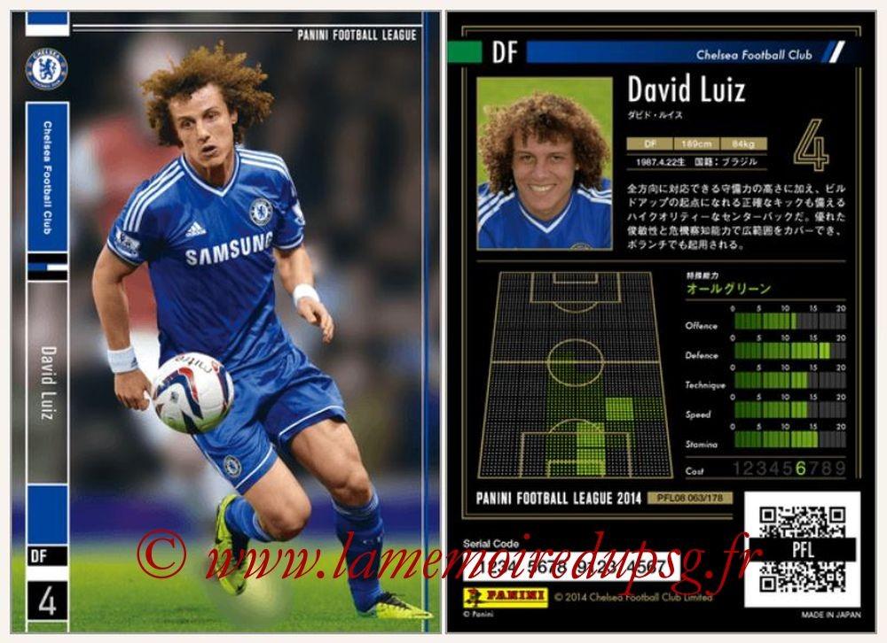 N° 063 - David LUIZ (2013-14, Chelsea > 2014-??, PSG)