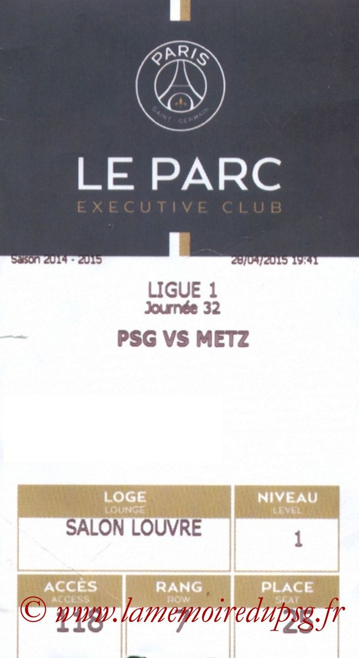 2015-04-28  PSG-Metz (32ème L1 en retard, E-ticket Executive club)