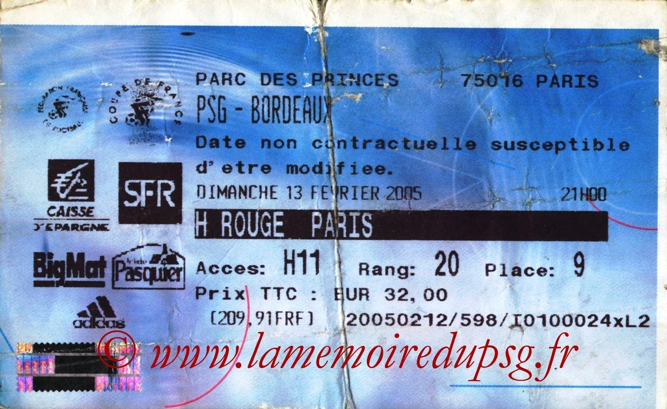 2005-02-13  PSG-Bordeaux (16ème Finale CF, Billetel)