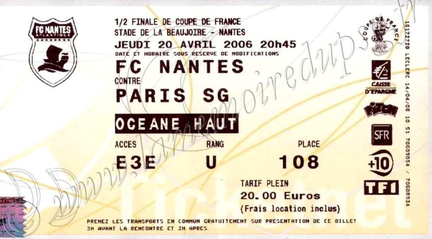 2006-04-20  Nantes-PSG (Demi-Finale CF, Ticketnet)
