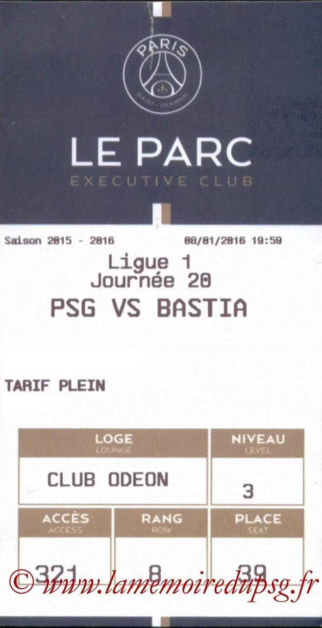 2016-01-08  PSG-Bastia (20ème L1, E-ticket Executive club)