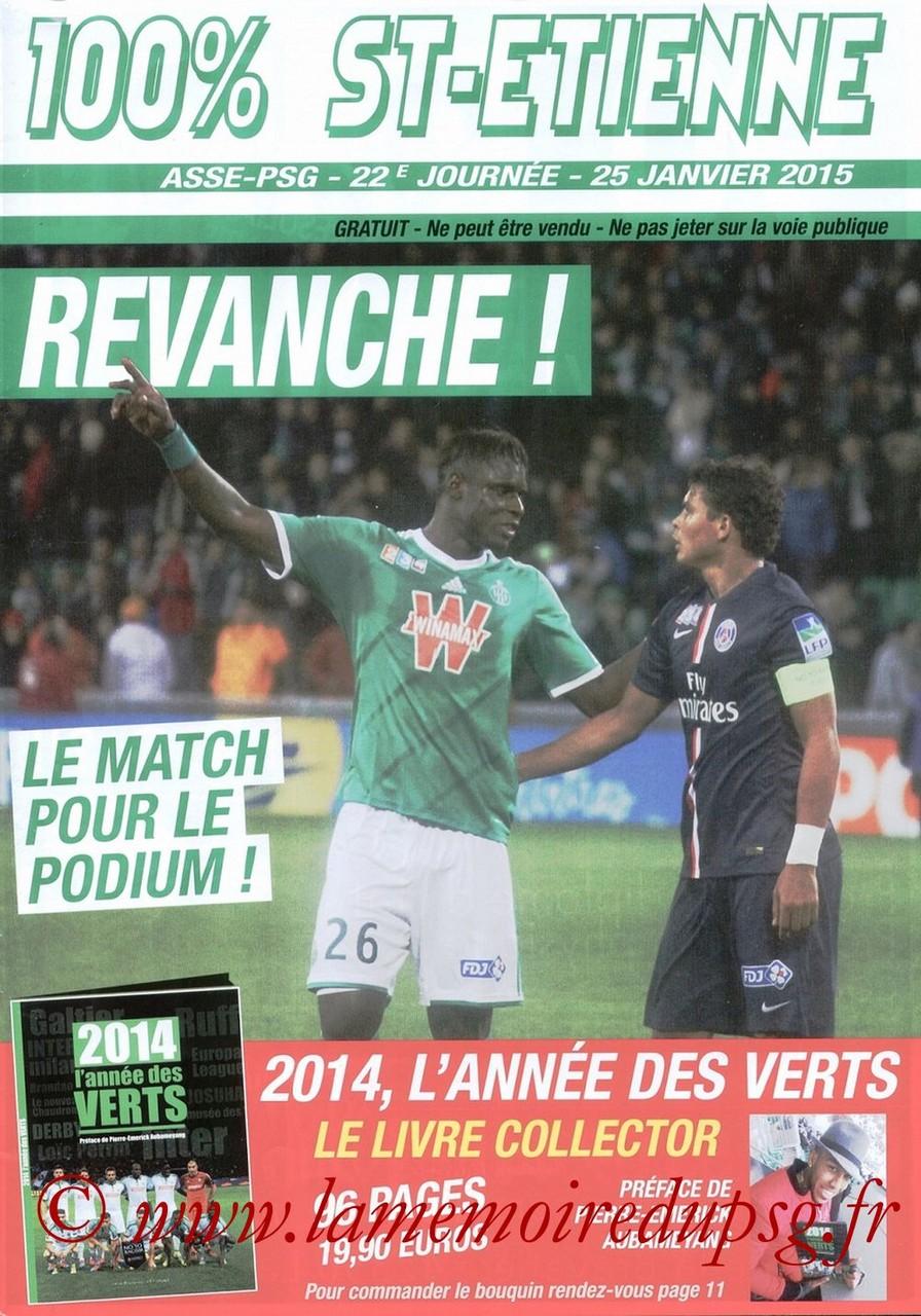 2015-01-25  Saint Etienne-PSG (22ème L1, 100% St Etienne)