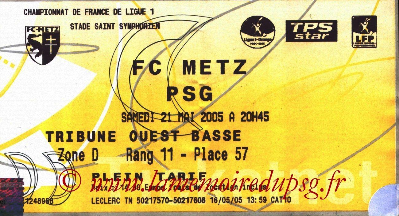 2005-05-21  Metz-PSG (37ème L1, Ticketnet)