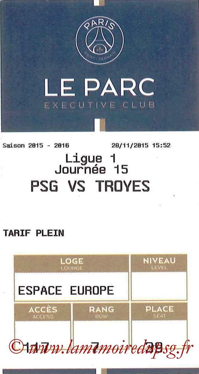 2015-11-28  PSG-Troyes (15ème L1, E-ticket Executive Club)
