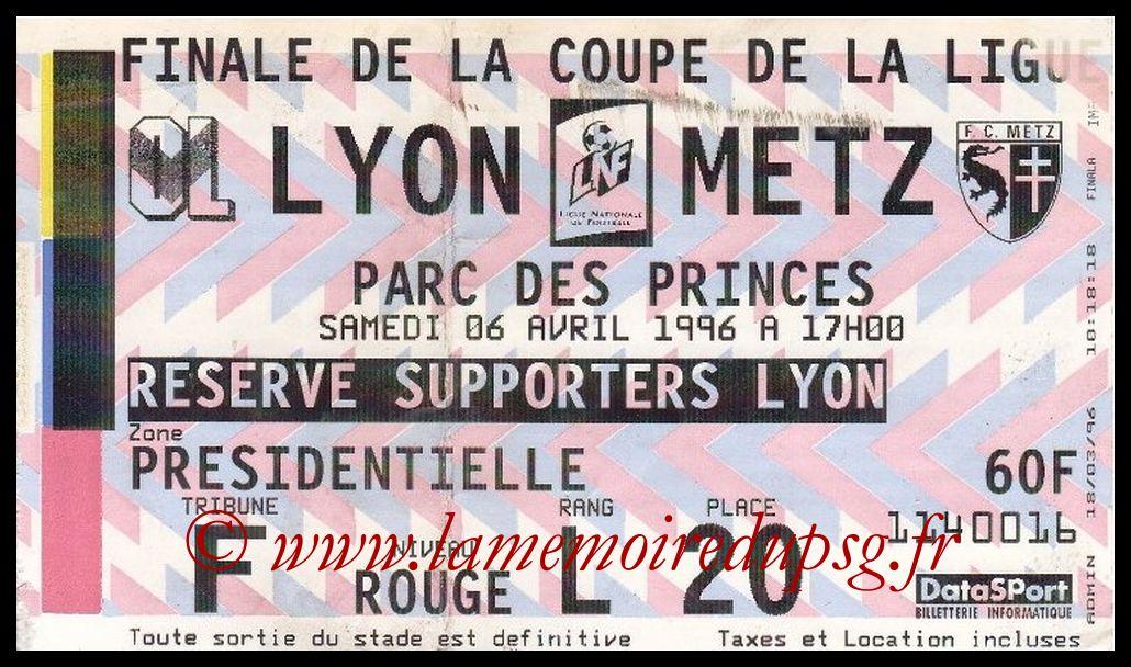 Ticket Finale CL N° 02 - 1996-04-16 - Lyon-Metz (Parc des Princes)