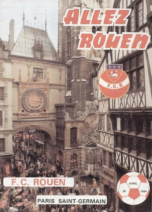 1984-04-28  Rouen-PSG (37ème D1, Allez Rouen)