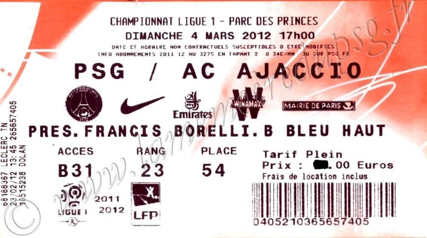 2012-03-04  PSG-Ajaccio (26ème L1, Ticketnet)
