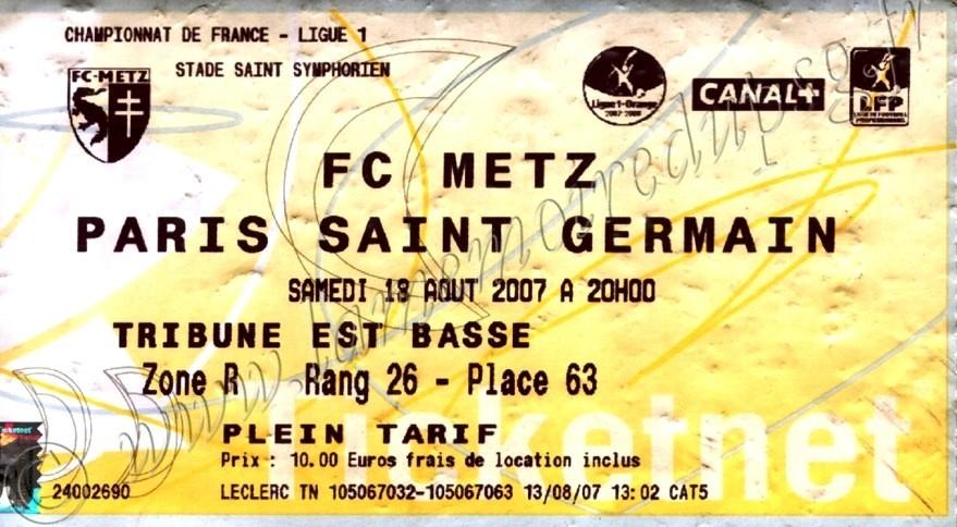 2007-08-18  Metz-PSG (4ème L1, Ticketnet)