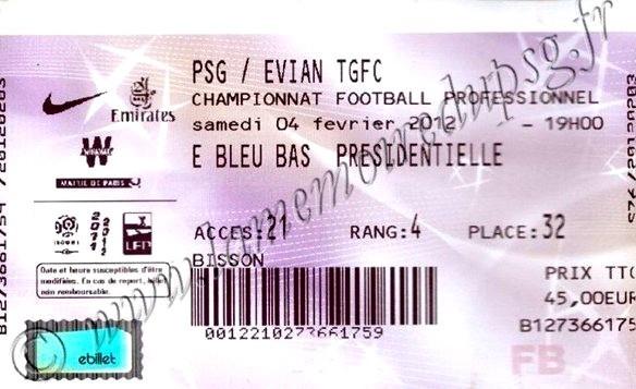 2012-02-04  PSG-Evian TG (22ème L1, Ticketnet)