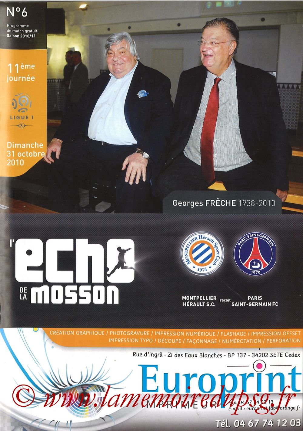 2010-10-31  Montpellier-PSG (11ème L1, L'Echo de la Mosson N°6)