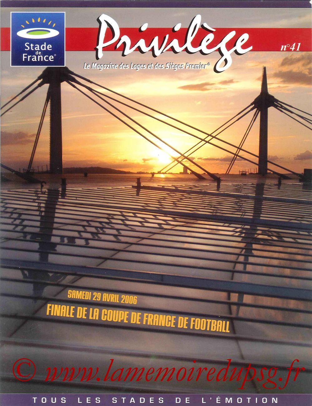 2006-04-29  PSG-Marseille (Finale CF au Stade de France, Privilège N°41)