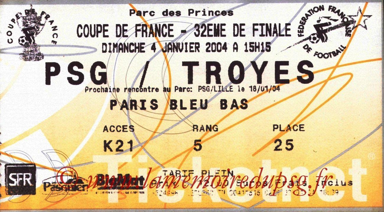 2004-01-04   PSG-Troyes (32ème Finale CF, Ticketnet)