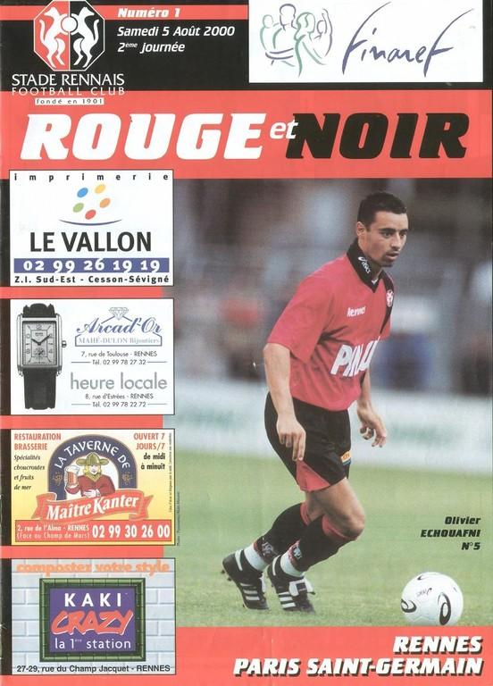 2000-08-05  Rennes-PSG (1ère D1, Rouge et Noir N°1)
