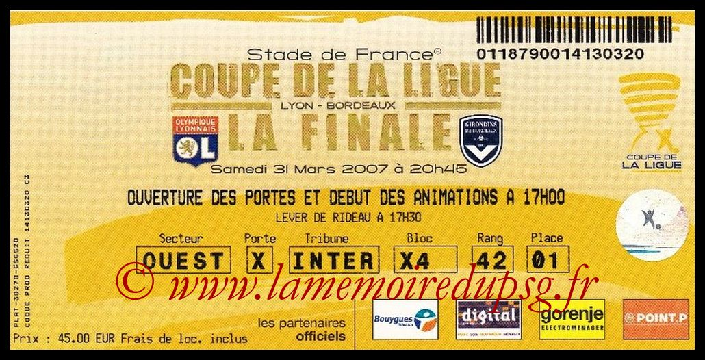Ticket Finale CL N° 13 - 2007-03-31 - Lyon-Bordeaux (Stade de France)