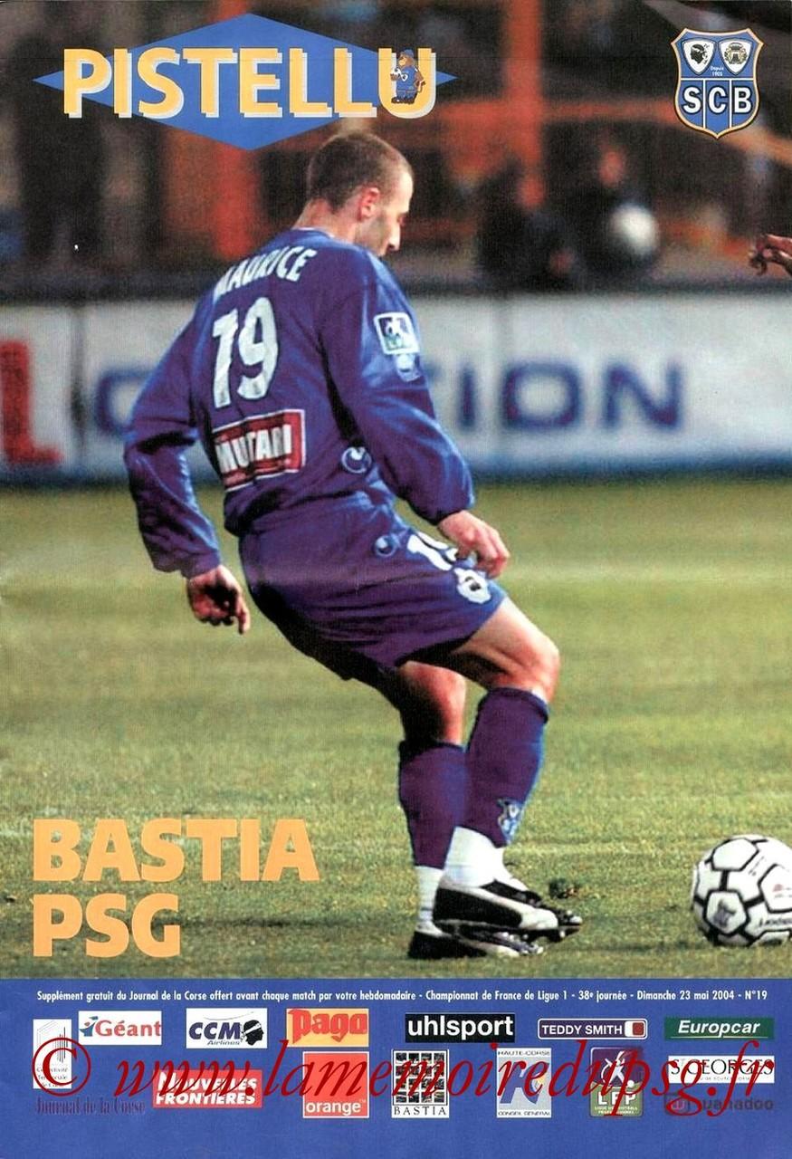 2004-05-23  Bastia-PSG (38ème D1, Pistellu N°19)