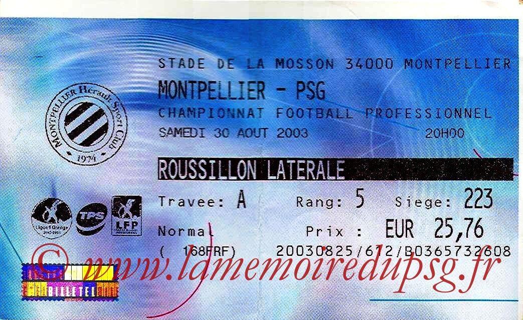 2003-08-30   Montpellier-PSG (5ème L1, Ticketnet)