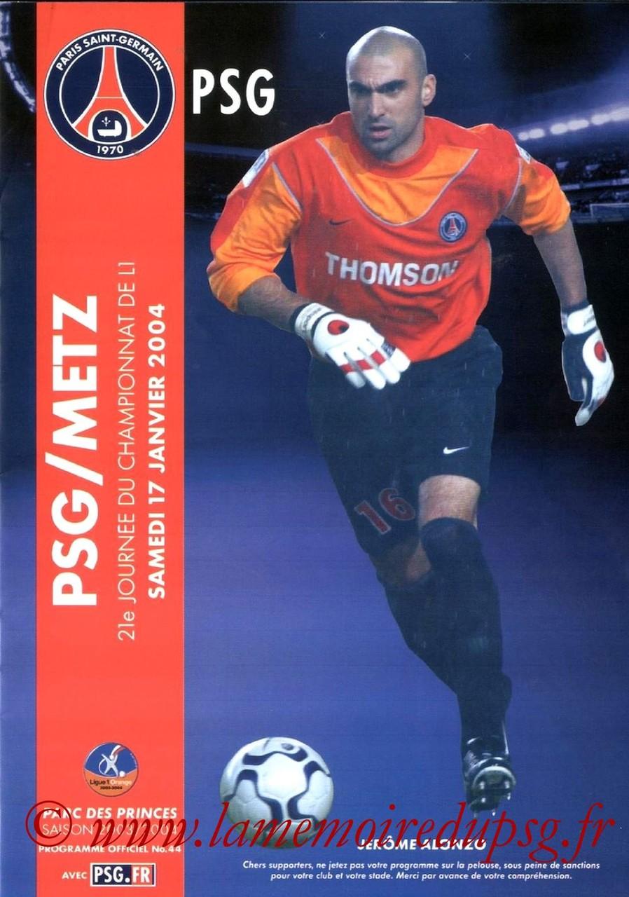 2004-01-17  PSG-Metz (21ème L1, Programme officiel N°44)
