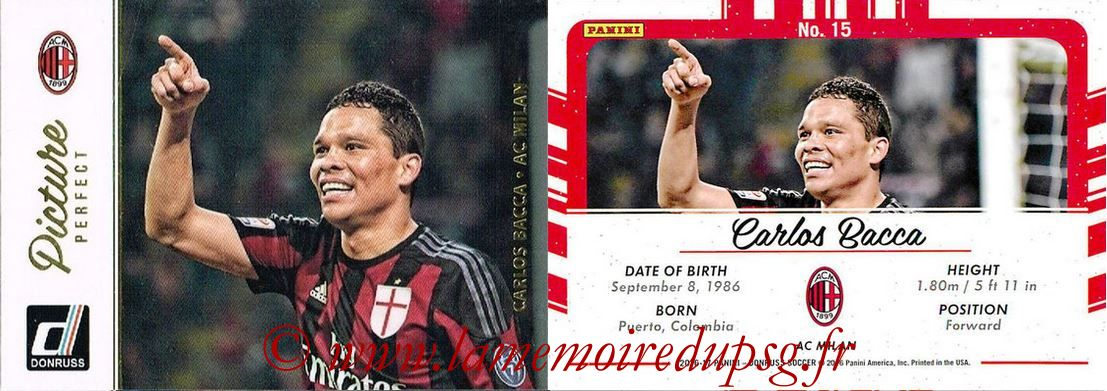 2016 - Panini Donruss Cards - N° PP15 - Carlos BACCA (AC Milan) (Picture Perfect)