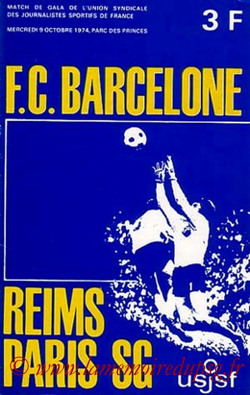 1974-10-09  Entente PSG-Reims-FC Barcelone (Amical au Parc des Princes)