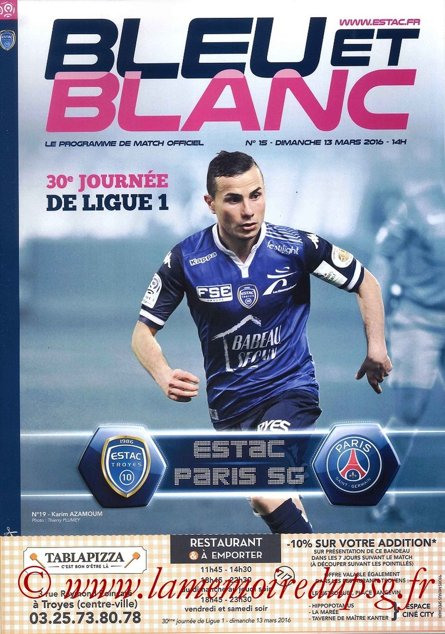 2016-03-13  Troyes-PSG (30ème L1, Bleu et Blanc N°15)