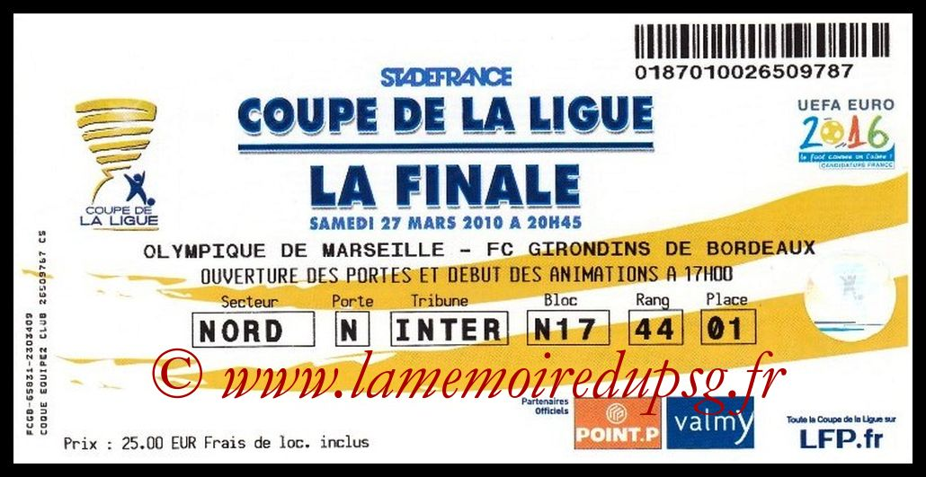 Ticket Finale CL N° 16 - 2010-03-27 - Marseille-Bordeaux (Stade de France)