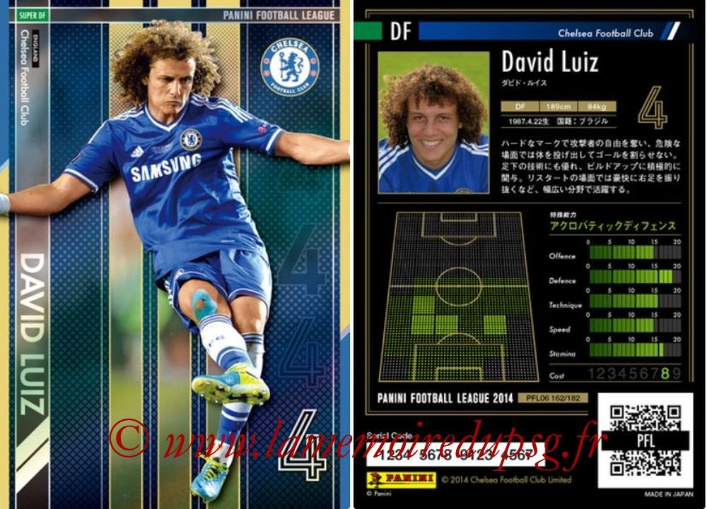 N° 162 - David LUIZ (2013-14, Chelsea > 2014-??, PSG) (Super DF)