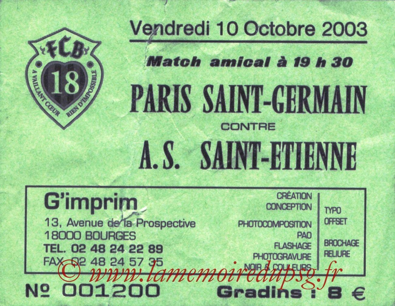 2003-10-10   Saint Etienne-PSG (Amical à Bourges)
