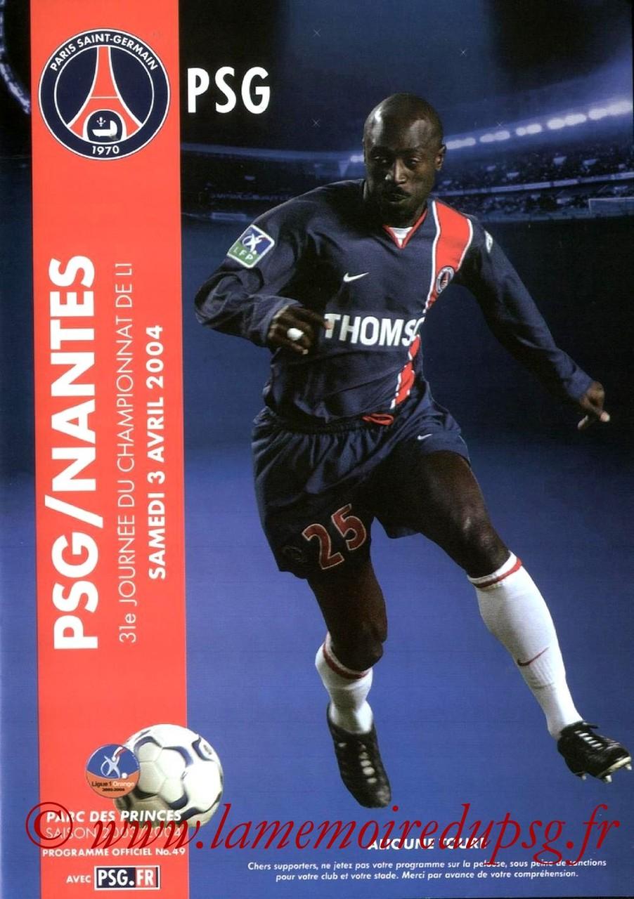 2004-04-03  PSG-Nantes (31ème L1, Programme officiel N°49)