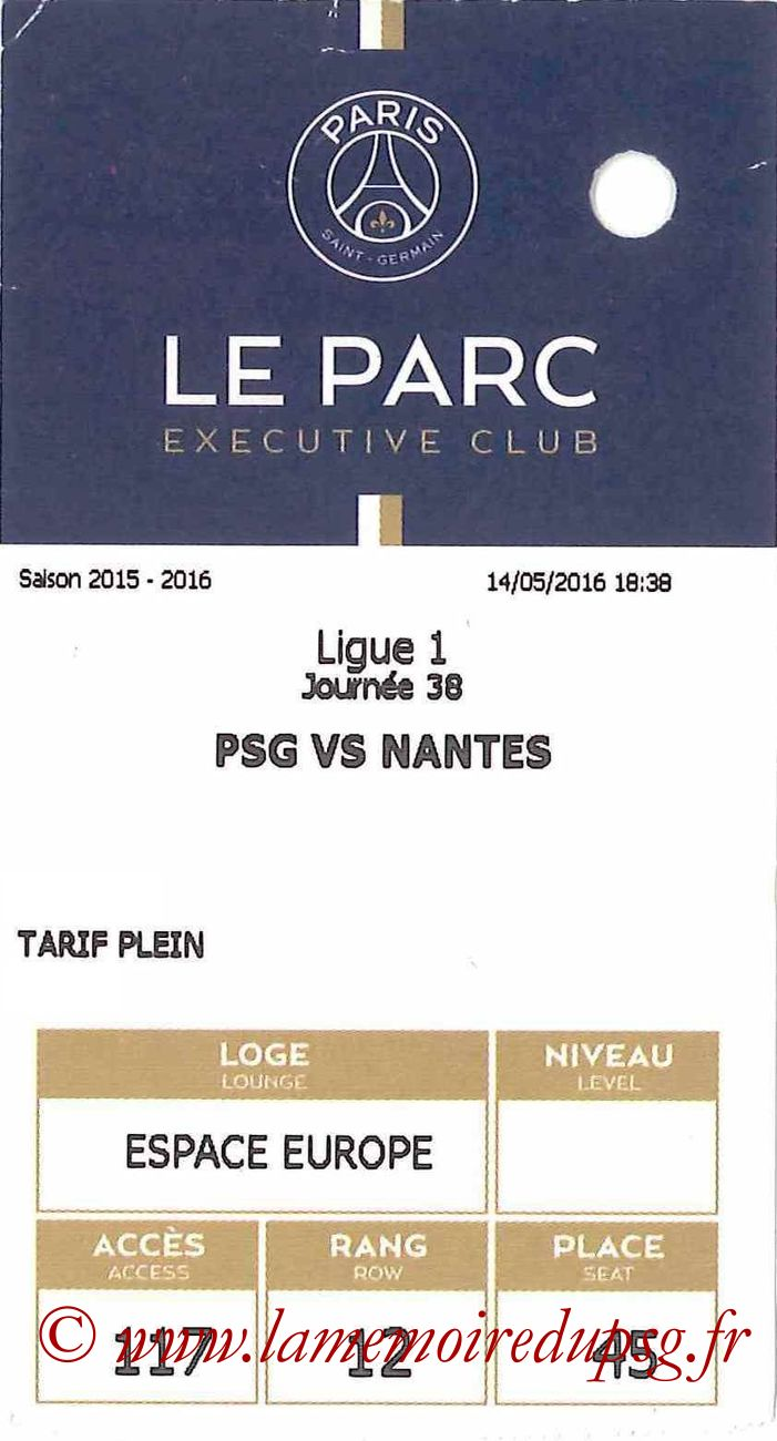 2016-05-14  PSG-Nantes (38ème L1, E-ticket Executive club)