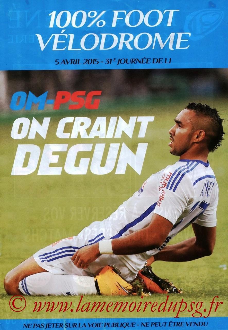 2015-04-05  Marseille-PSG (31ème L1, 100% Foot)