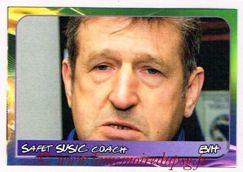 N° 308 - Safet SUSIC (1982-91, PSG > 2014, Entraîneur Bosnie Herzegovine)