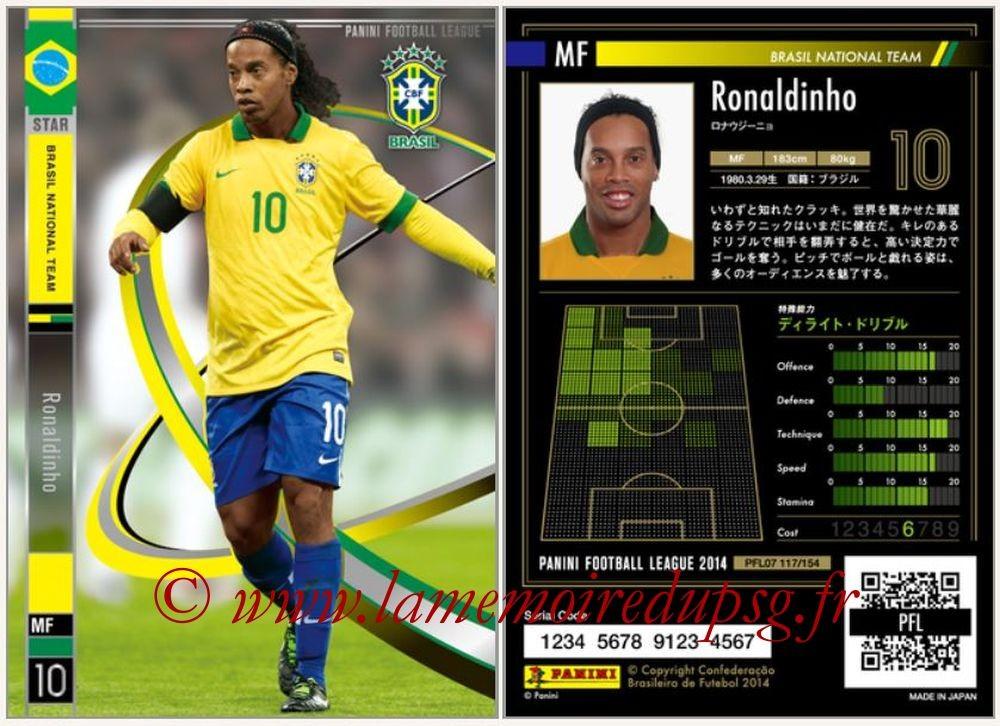 N° 117 - RONALDINHO (2001-03, PSG > 2013-14, Brésil) (Star)