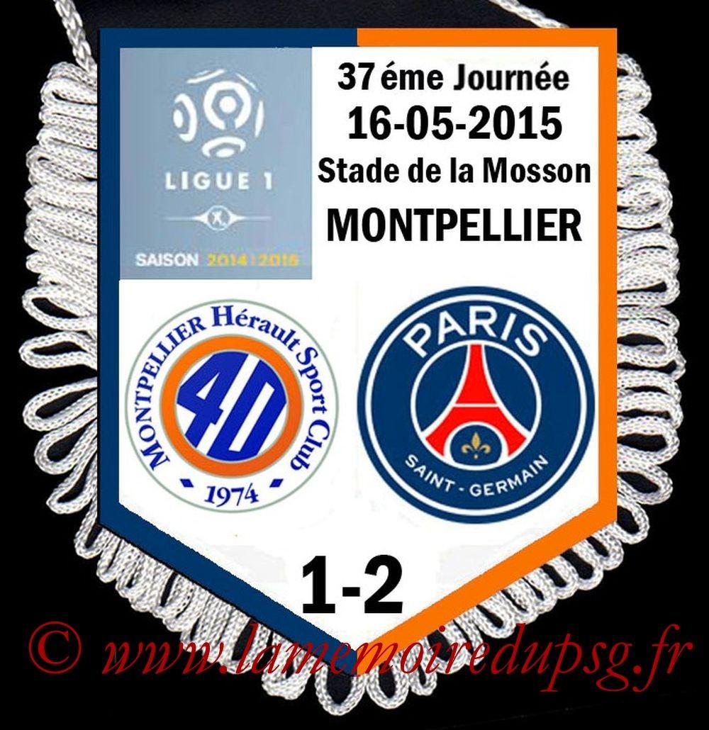 2015-05-16  Montpellier-PSG (37ème L1)