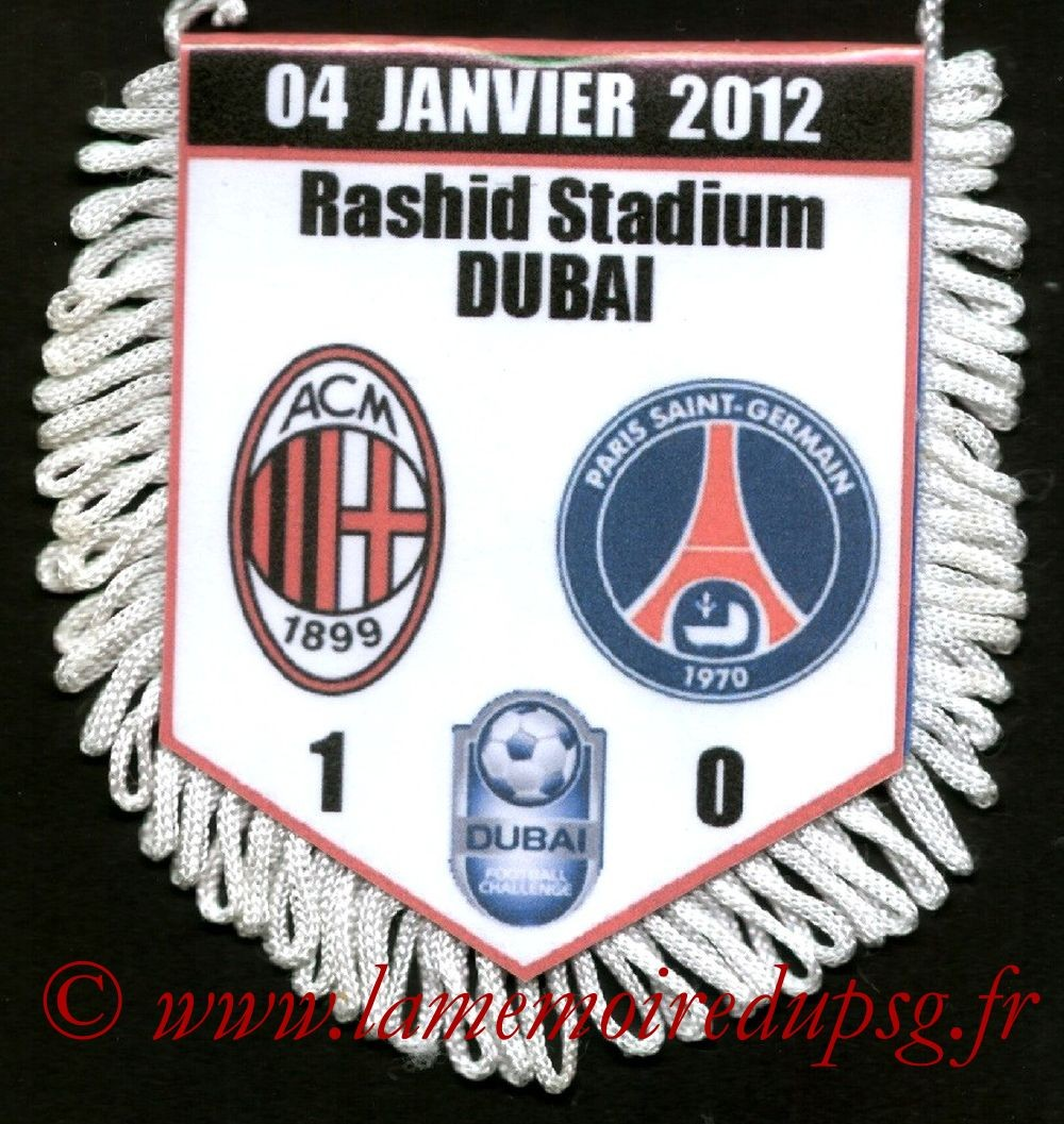 2012-01-04  Milan AC-PSG (Amical à Dubai)