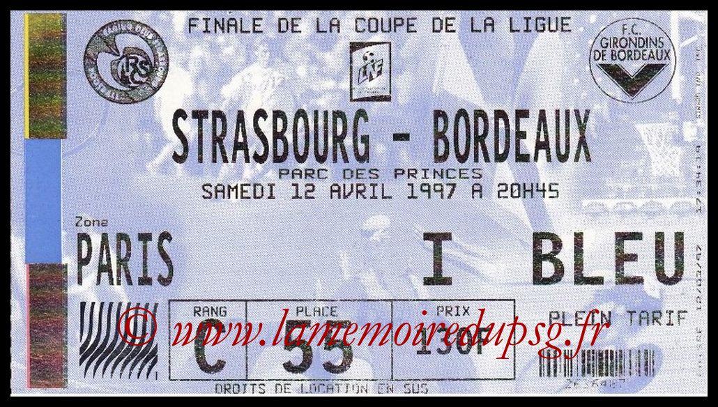 Ticket Finale CL N° 03 - 1997-04-12 - Strasbourg-Bordeaux (Parc des Princes)