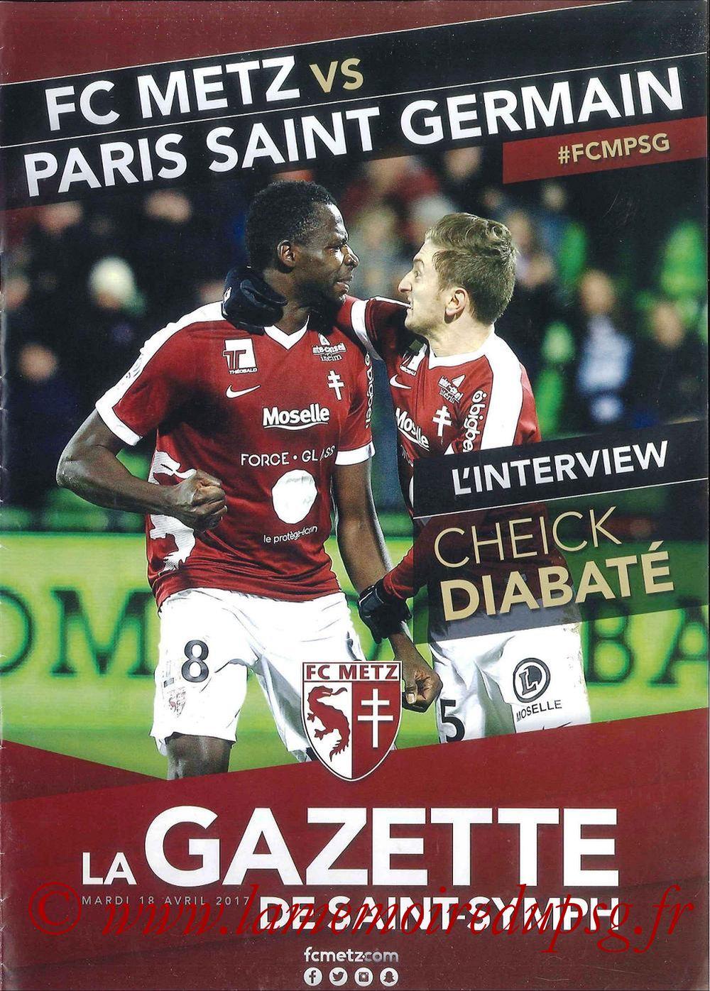 2017-04-18  Metz-PSG (31ème L1 en retard, La Gazette de Saint-Symph)