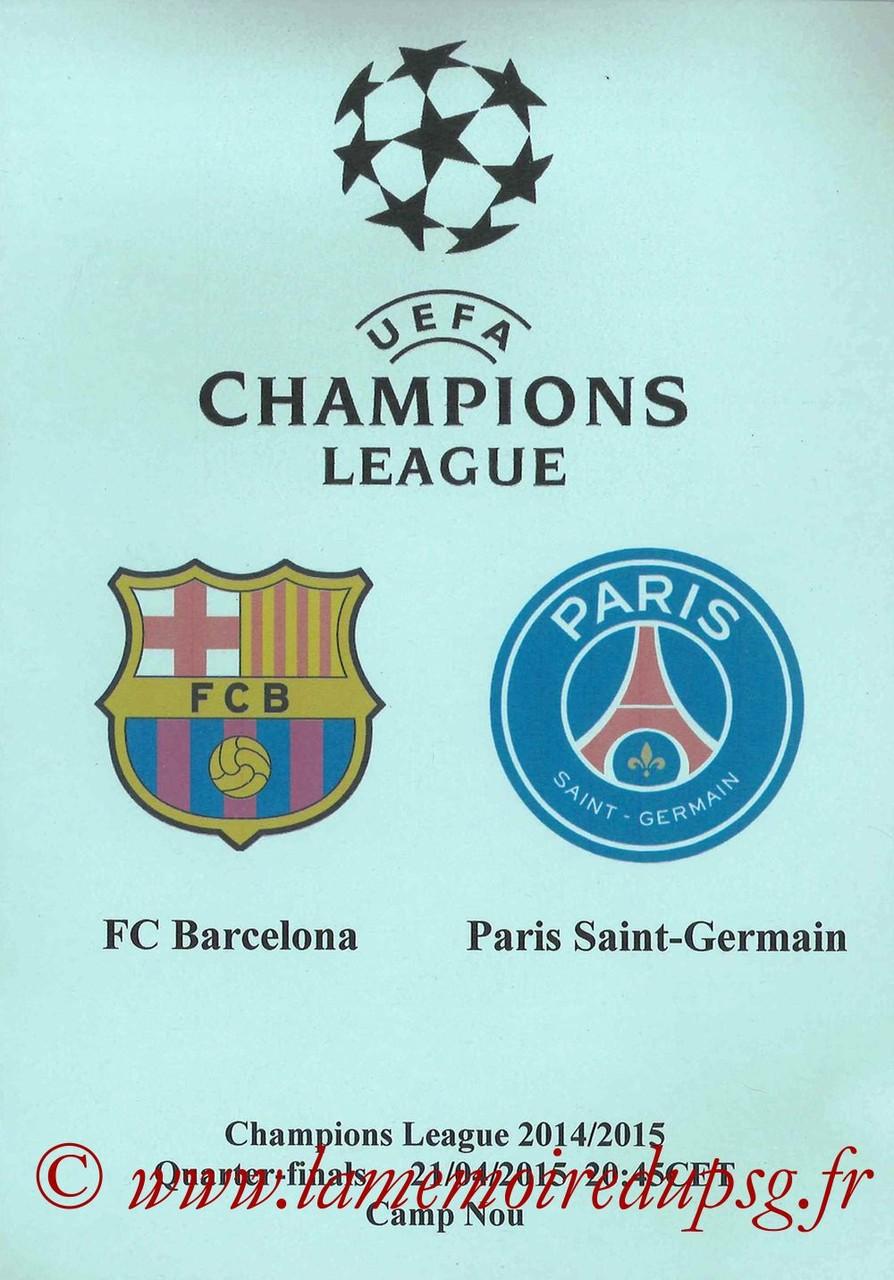 2015-04-21  Barcelone-PSG (Quart retour C1, Programme pirate)
